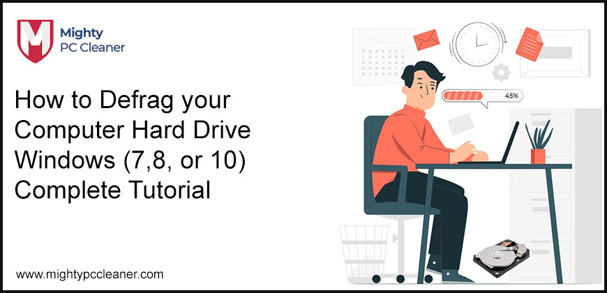 How to Defrag your Computer Hard Drive Windows (7,8, or 10) Complete Tutorial