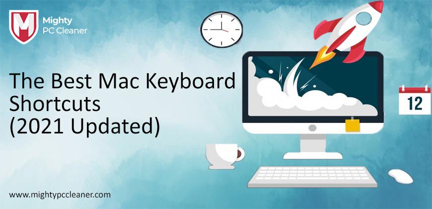 The Best Mac Keyboard Shortcuts 2021 Updated