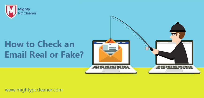 How to Check an Email Real or Fake