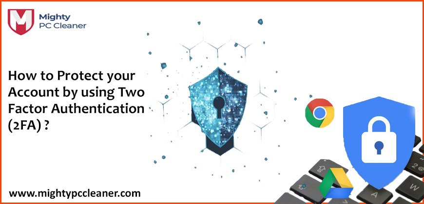 How to Protect your Account by using Two Factor Authentication 2FA