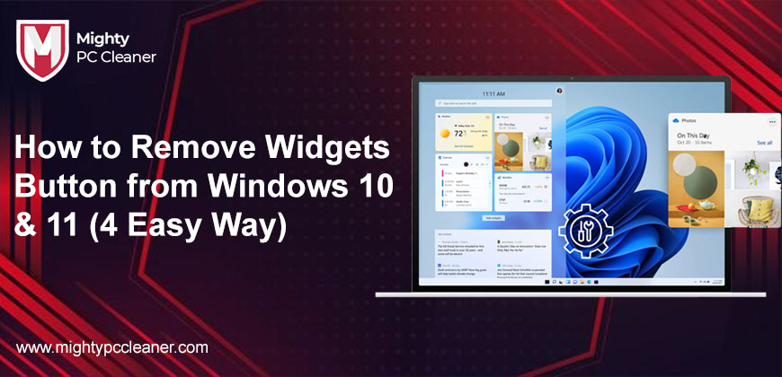 How to Remove Widgets Button from Windows 10 & 11 4 Easy Way