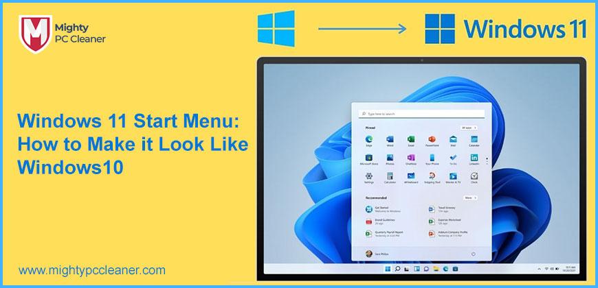 Windows 11 Start Menu: How to Make it Look Like Windows 10