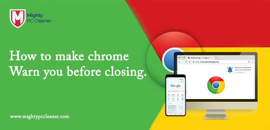 How-to-Make-Chrome-Warn-You-Before-Closing