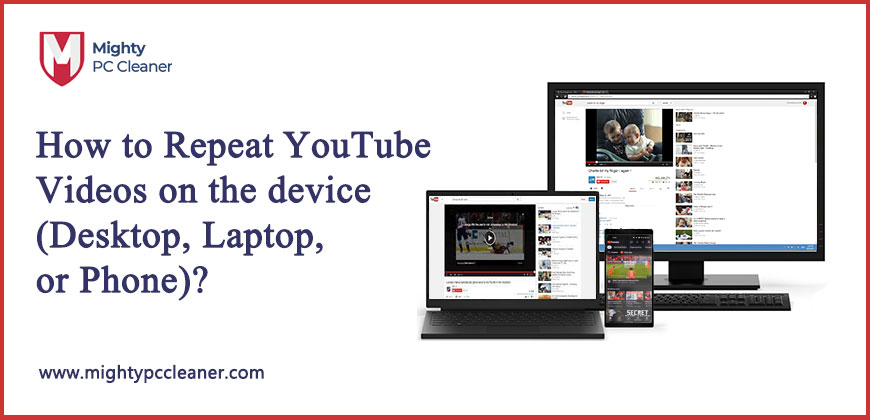 How-to-Repeat-YouTube-Videos-on-the-device-(Desktop,-Laptop,-or-Phone)