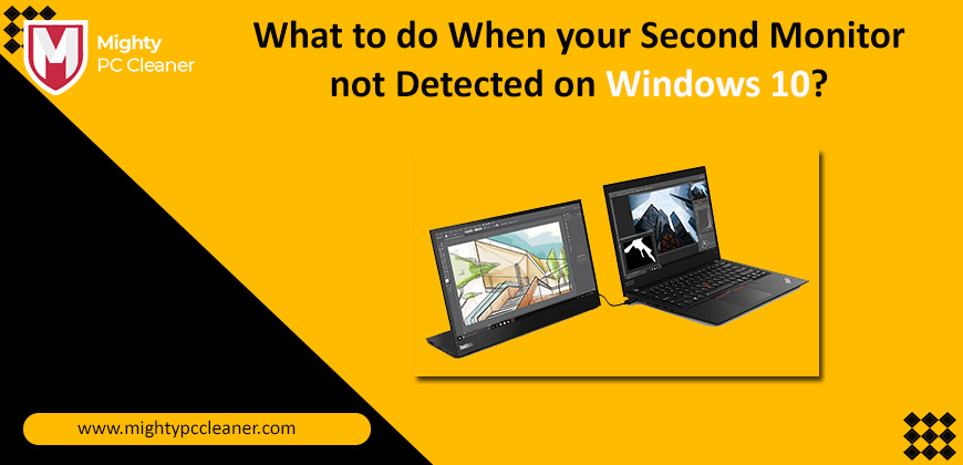 What-to-do-When-your-Second-Monitor-not-Detected-on-Windows-10