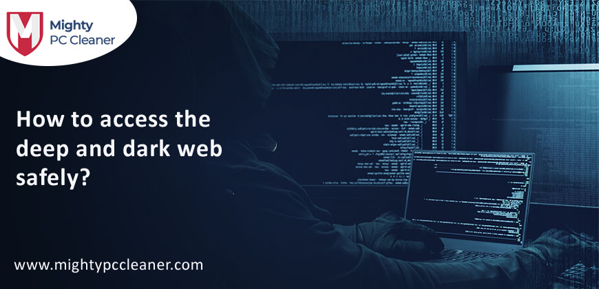How to Access the Deep and Dark Webs Safely